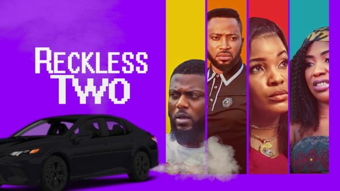 Reckless Two - Nollywood Movie