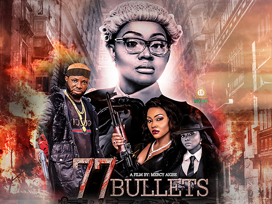 77 Bullets - Nollywood Movie