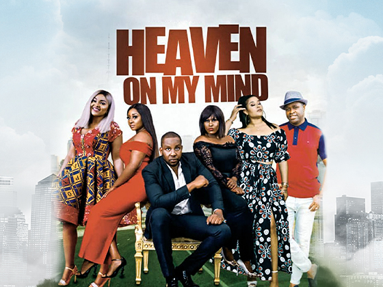 Heaven on my Mind - Nollywood Movie