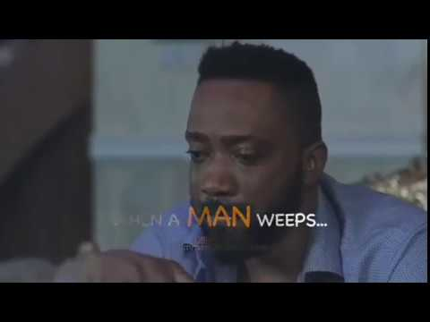 When a Man Weeps - Nollywood Movie