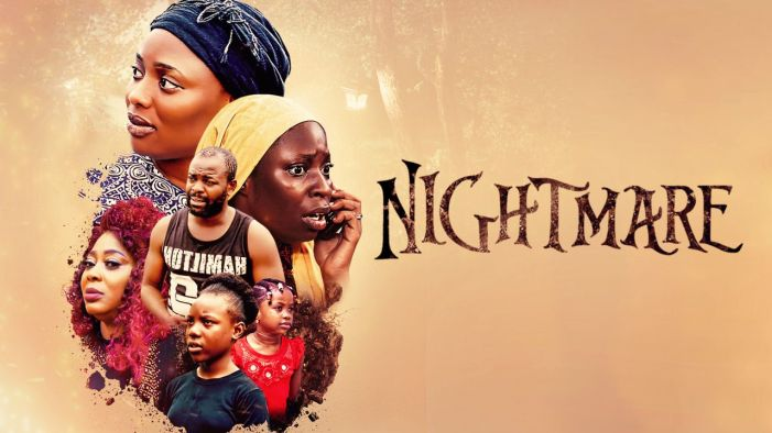 Nightmare - Nollywood Movie