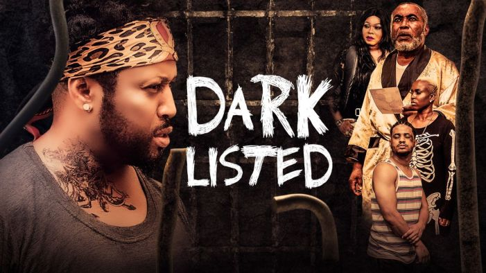 NEW MOVIE: Dark Listed ( Nollywood | 2019 )