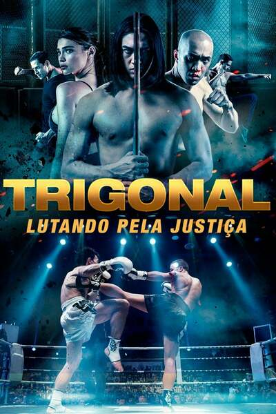 Movie: The Trigonal: Fight for Justice (2018) | Mp4 DOWNLOAD