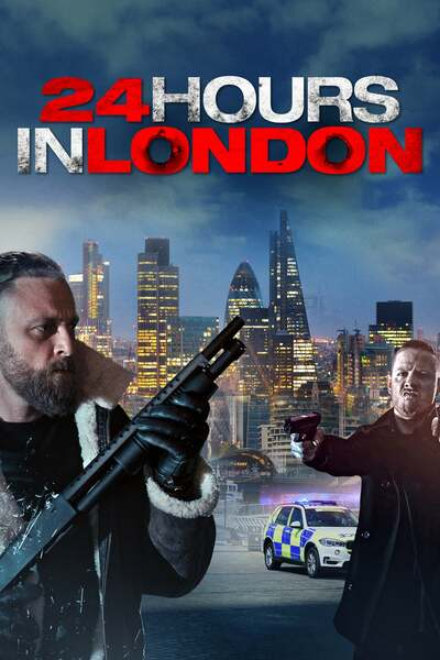 NEW MOVIE: 24 Hours in London ( Action, Thriller )