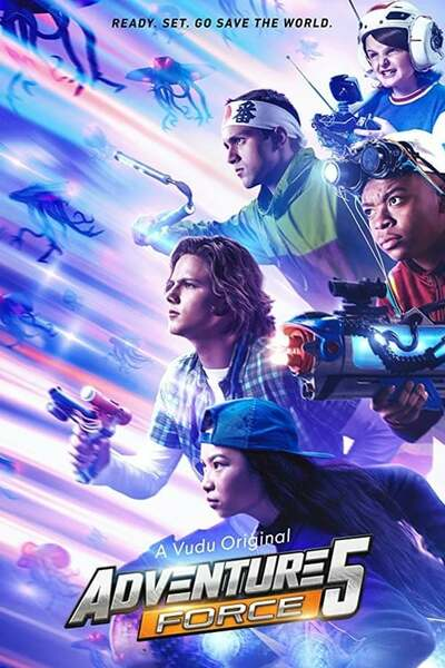 Movie: Adventure Force 5 (2019)   Mp4 DOWNLOAD