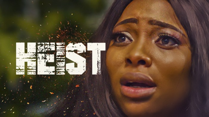 Heist - Nollywood Movie