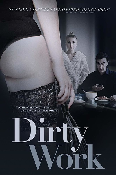 Movie: Dirty Work (2018) (+18)   Mp4 DOWNLOAD