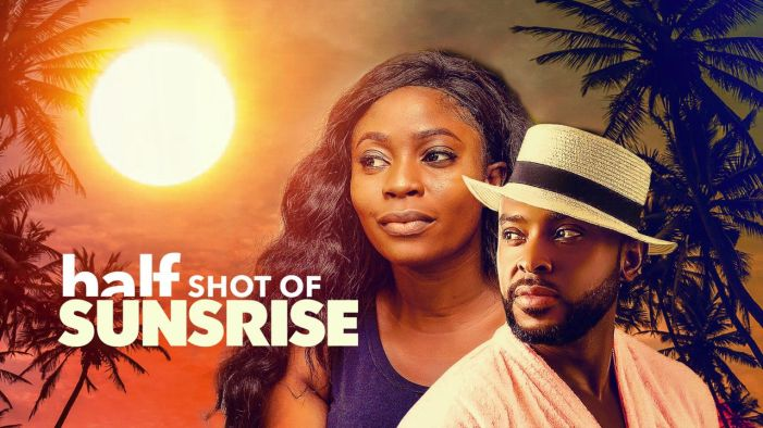 Half Shot Of Sunrise : Nollywood Movie | Mp4 Download
