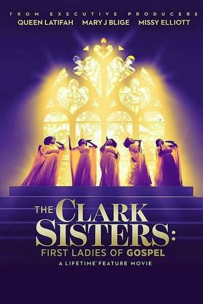 Movie: The Clark Sisters: The First Ladies of Gospel (2020) | Mp4 DOWNLOAD