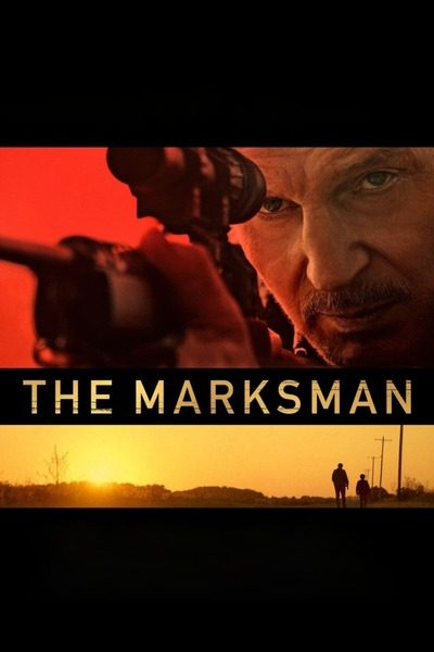 The Marksman (2021) – Hollywood