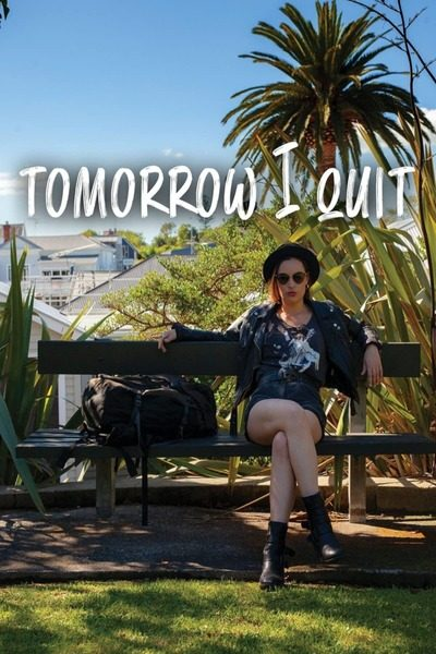[Movie] Tomorrow I Quit (2020) – Hollywood Movie   Mp4 Download
