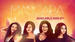 Mascara Season 1 Episode 6 – Nollywood Series