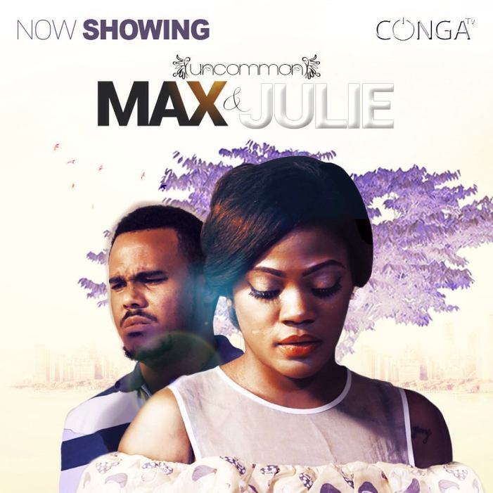 uncommon-max-julie-nollywood-movie
