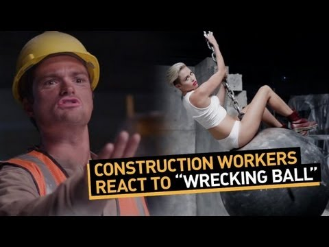 "Construction Workers React to ""Wrecking Ball"""