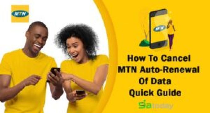 How To Cancel MTN Auto-Renewal Of Data: Quick Guide