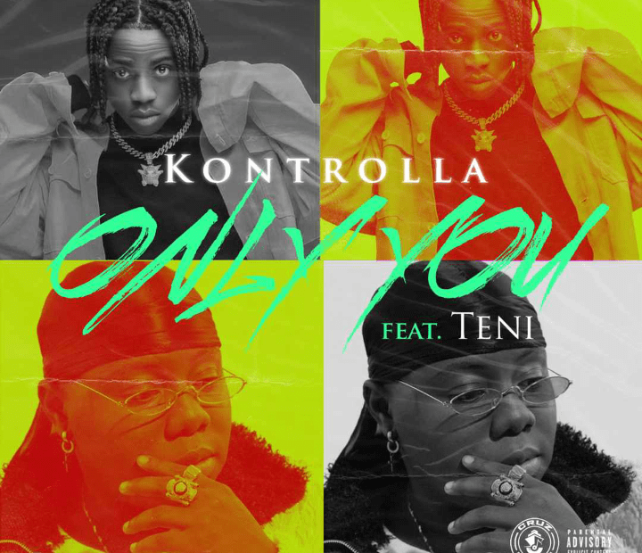 Kontrolla - Only You ft Teni free mp3 download