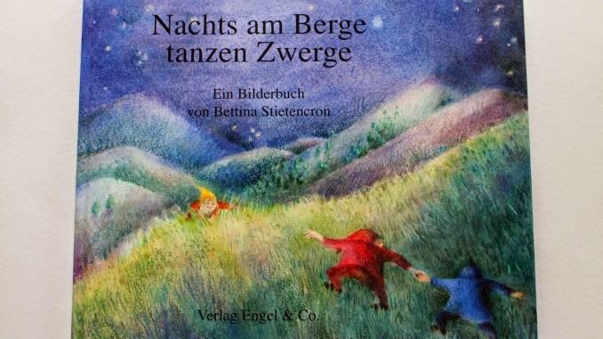 Nachts am Berge tanzen Zwerge | 9MonateKUGELRUND.de
