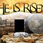 He is Risen - Jesus is Risen - Happy Easter