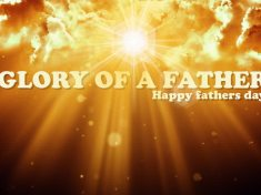 Glory of a father - Happy Fathers Day