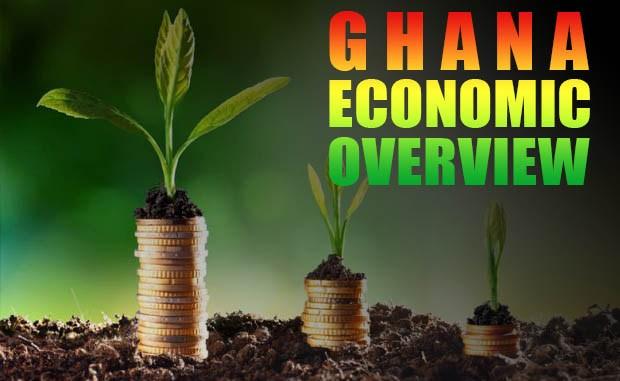 Ghana Economic Overview