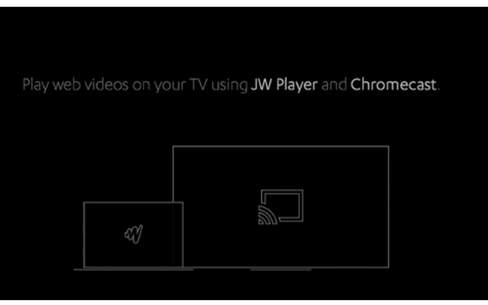 JW Player updated to version 6 9, brings Chromecast support