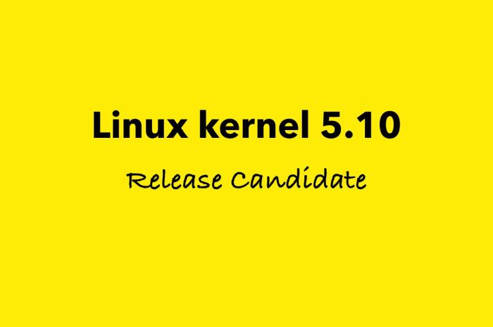 Linus Torvalds Announces First Linux Kernel 5.10 Release Candidate