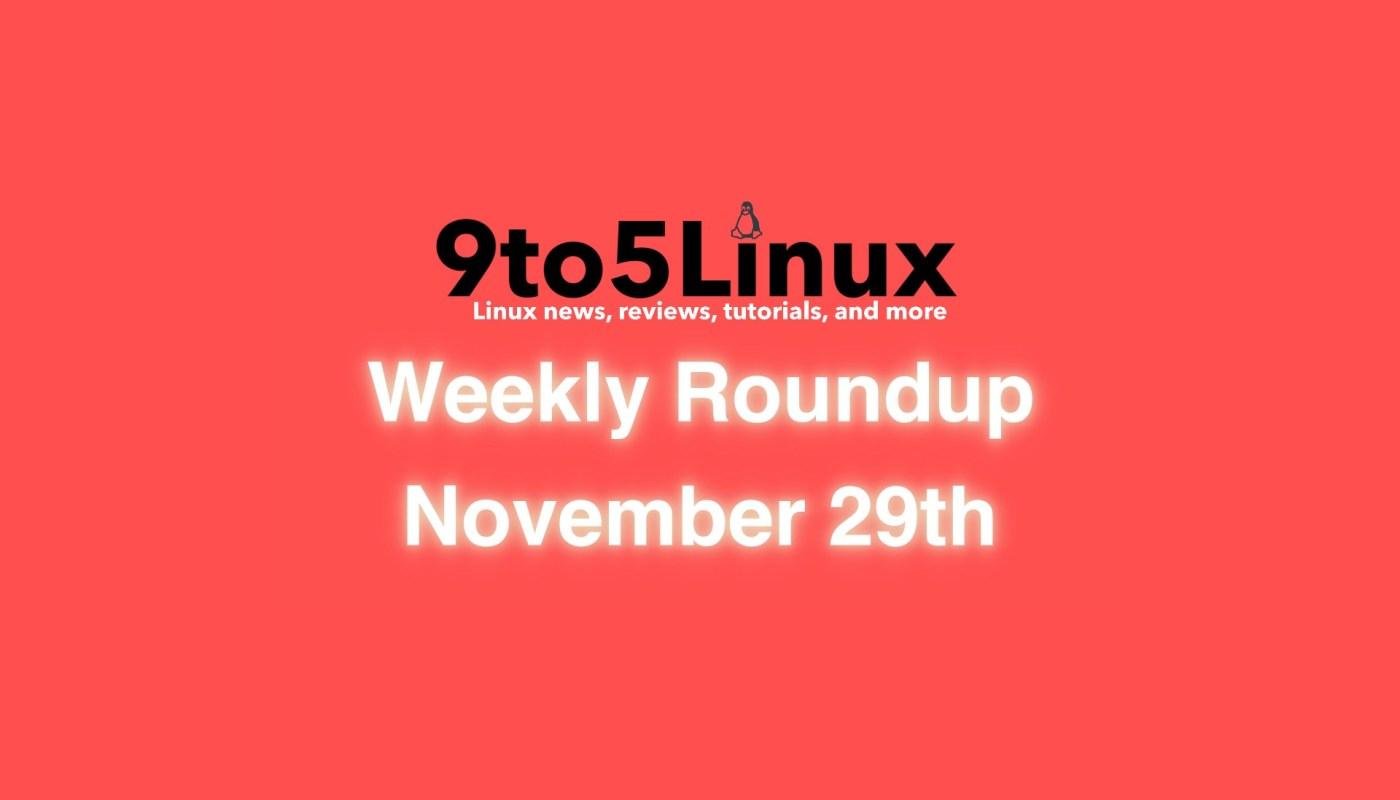 Weekly Roundup November 29th