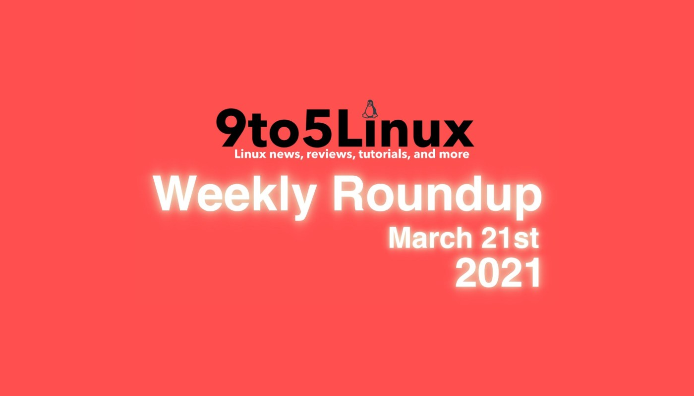 Weekly Roundup March 21st