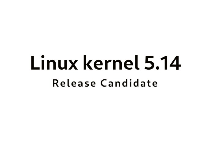 Linus Torvalds Announces First Linux 5.14 Kernel Release Candidate
