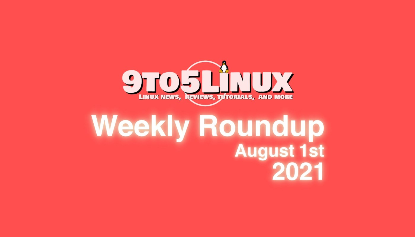 Weekly Roundup August 1st