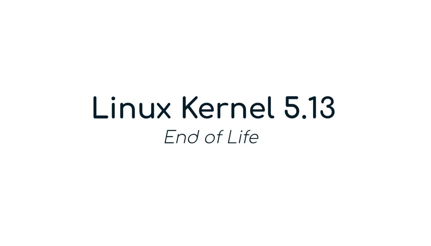 Kernel 5.13