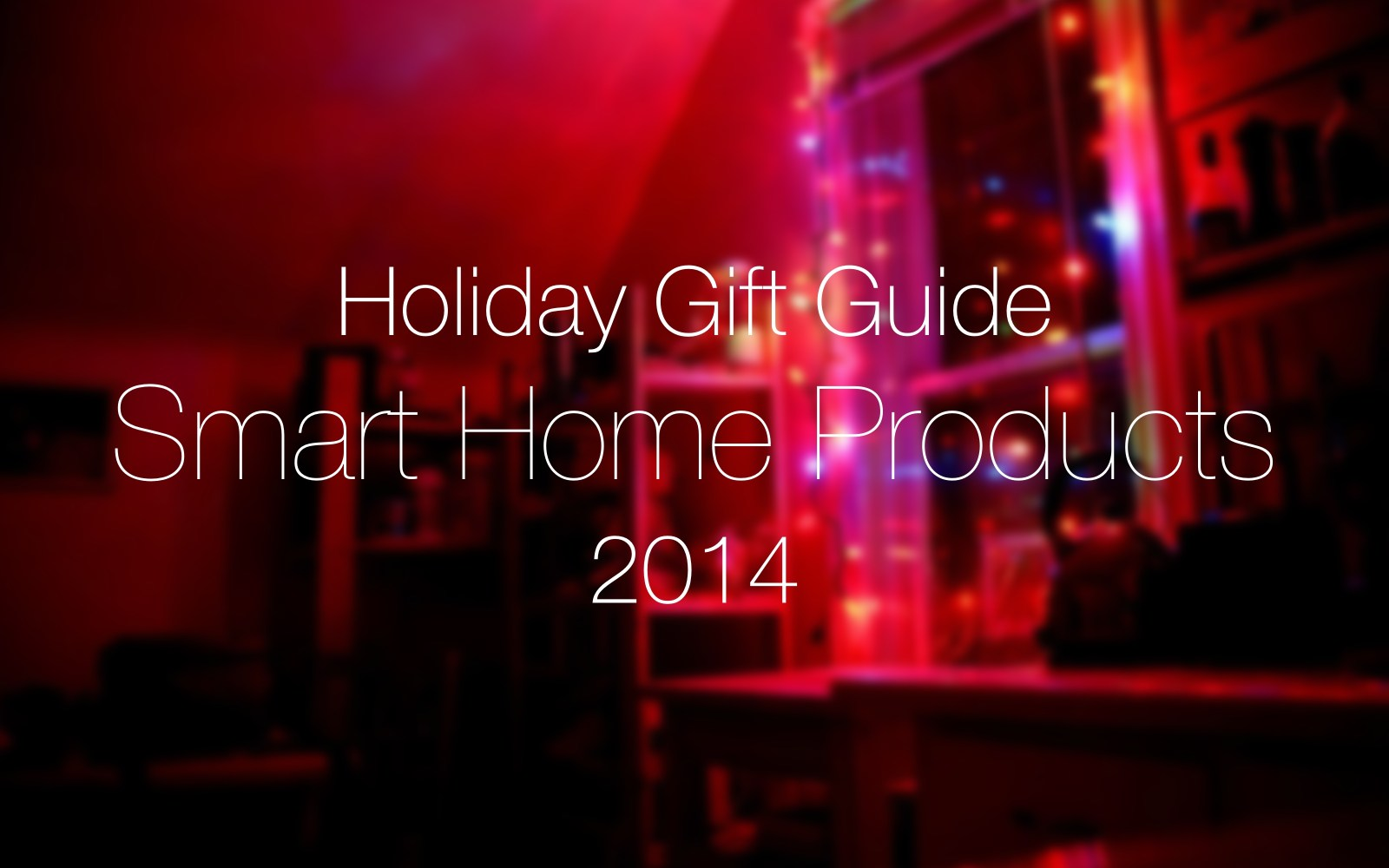 Holiday gift guide: Smart home products – get a jump on HomeKit for 2015