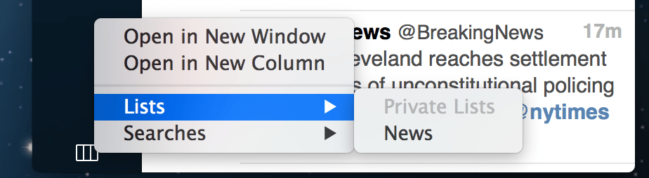 New menu makes it easy to open a list or search in a new column