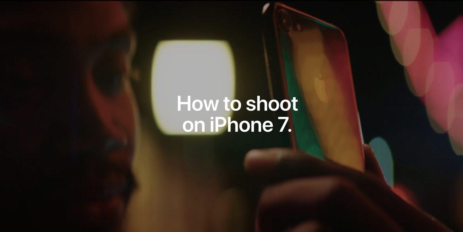 Apple debuts new 'How to shoot on iPhone 7' website & video series