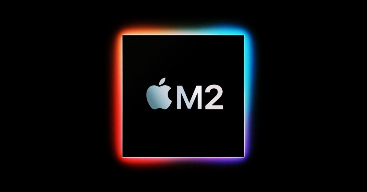 Next-gen Apple Silicon 'M2' chip reportedly enters production, included in MacBooks in second half of year - 9to5Mac