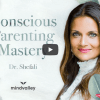 Dr Shefali The Conscious Parenting Mastery Program- 9WSO Download
