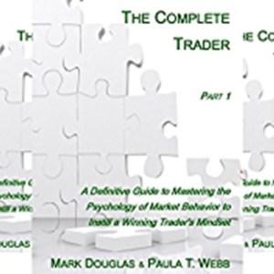 The Complete Trader – Mark Douglas & Paula T. Webb