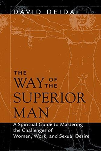 David Deida The Way of the Superior Man- 9WSO Download
