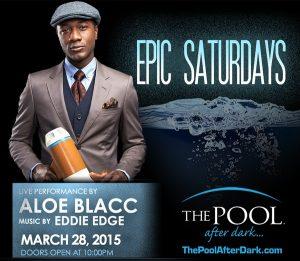 #ALOEBLACC ☗ Performing LiVe! 3/28 Eddie Edge #PoolAfterDark #AC Discount Admission #Guestlist