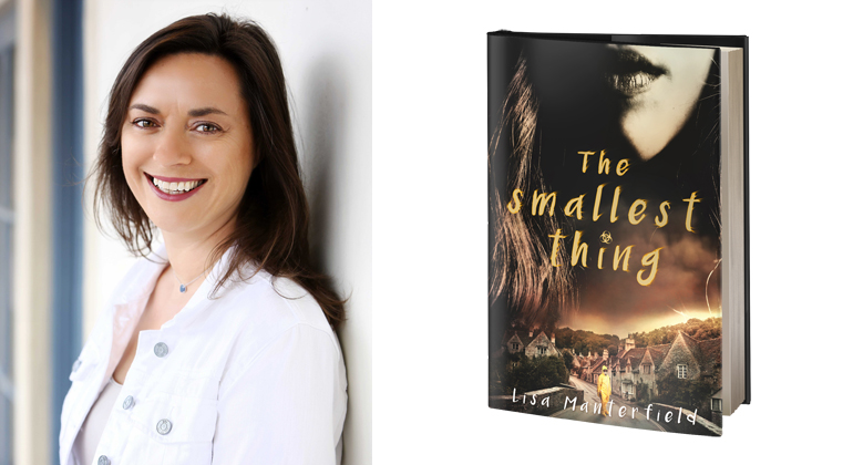 Author Lisa Manterfiled and Book Cover of The Smallest Thing