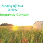 How to prepare for sleep away camp