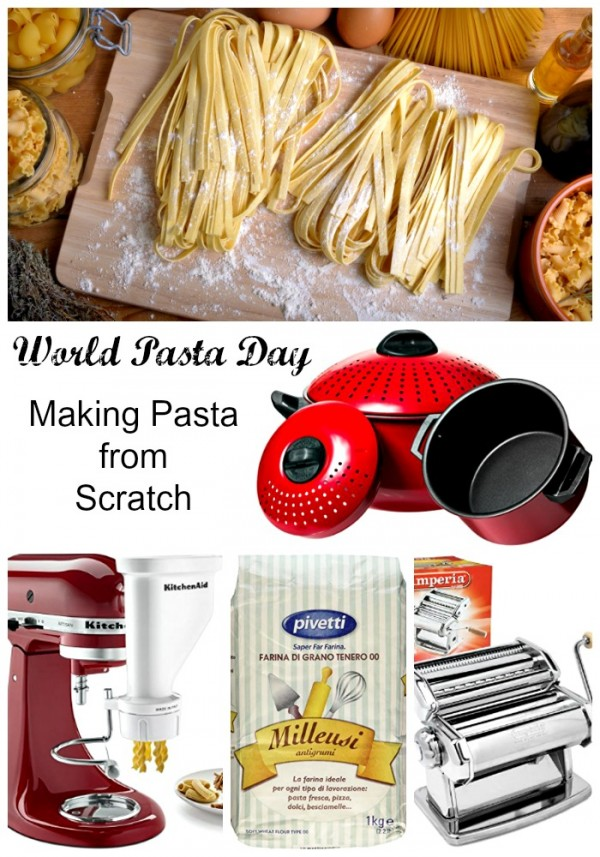 World Pasta Day and what you need to make homemade pasta from scratch...