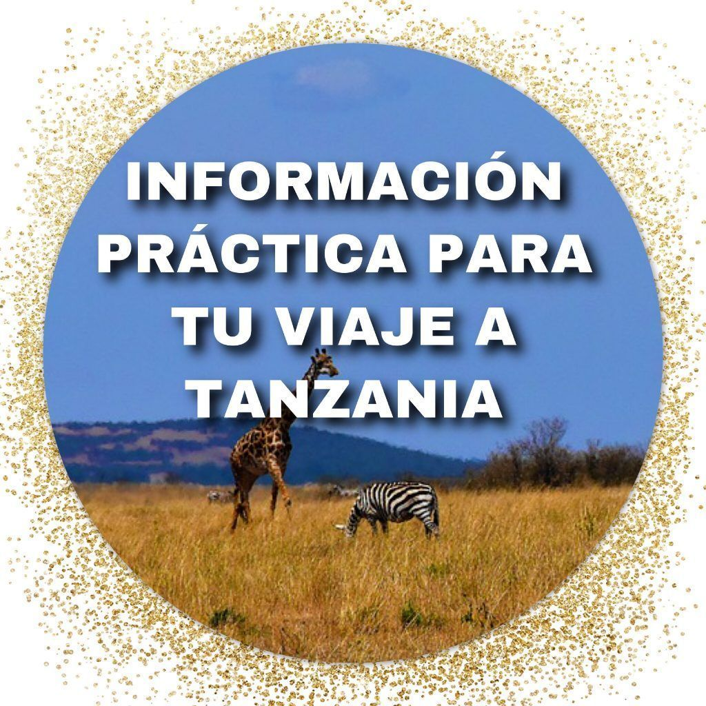 TANZANIA || Información práctica para tu viaje