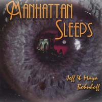 Jeff & Maya Bohnhoff: Manhattan Sleeps