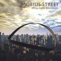 Jeff & Maya Bohnhoff: Möbius Street