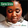 Caren Green: Color Me Green