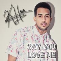 K. Haze: Say You Love Me