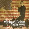 Michael Behm: Saving America (2009)