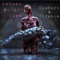 Nelman Music System: Comfort & Strange