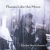 Paula Boyd Sutor: Phases Like the Moon